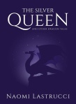 Naomi Lastrucci's The Silver Queen
